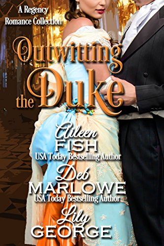 Outwitting the Duke (When the Duke Comes to Town Book -
