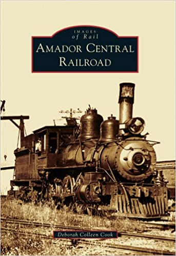 Amador Central Railroad (Images of Rail)