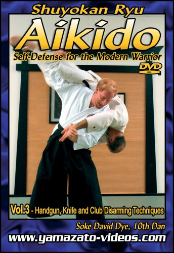 Aikido Self Defense for the Modern Warrior Vol. III
