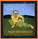 Music for Bad Guys by Bakra Bata (2001-09-18)