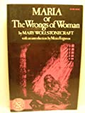 Maria or the Wrongs of Woman, Wollstonecraft, Mary, 0393087131