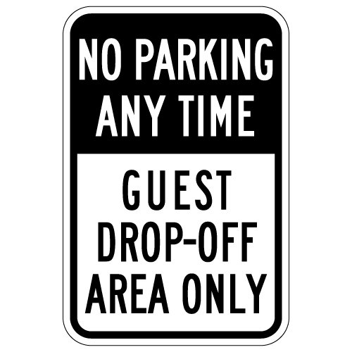 STOPSignsAndMore - No Parking Any Time Guest Drop-Off Area Only Sign - 12x18 (Black)