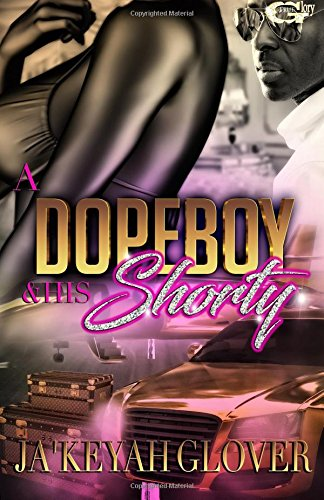 A DopeBoy And His Shorty (Volume - Head Really Big