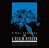 A REALM REBORN:FINAL FANTASY XIV Original Soundtrack【映像付サントラ/Blu-ray Disc Music】(Blu-ray Disc)