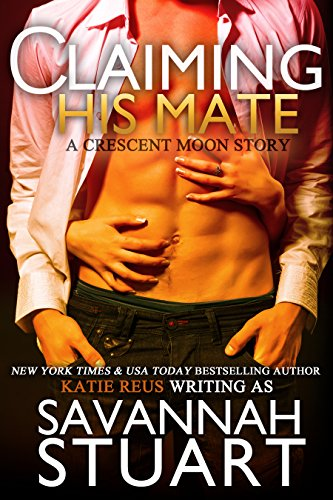 claiming-his-mate-a-werewolf-romance-crescent-moon-series-book-2