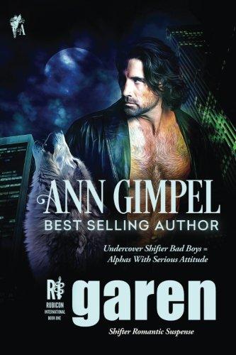 Read Online Garen: Shifter Romantic Suspense (Rubicon International) (Volume 1) pdf