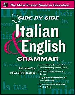 Amazon Com Side By Side Italian And English Grammar 9780071797337 Nanni Tate Paola Books