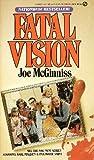 Fatal Vision, Joe McGinniss, 0451135474