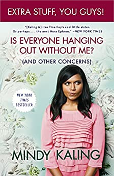 mindy kaling is everyone hanging out without me pdf free