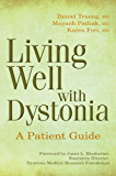 Living Well with Dystonia: A Patient Guide