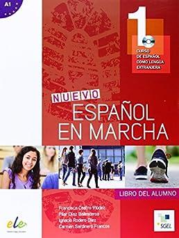 Nuevo español en marcha : curso de español como lengua extranjera.