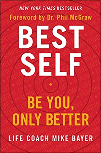 Best Self Be You Only Better Mike Bayer 9780062911735 Amazon Books