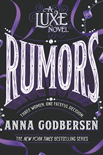 [Free] Rumors (Luxe Novel Book 2) [Z.I.P]