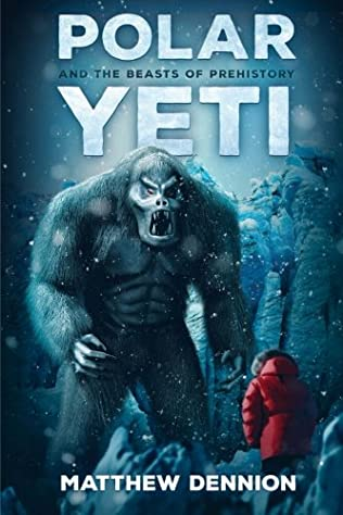 book cover of Polar Yeti And The Beasts Of Prehistory