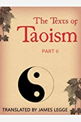 The Texts of Taoism: Part II Kindle Edition