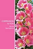 Compassion for You, Bonnie Baumgartner M. Ed, 1490502823