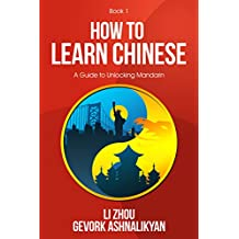 How To Learn Chinese: A Guide To Unlocking Mandarin