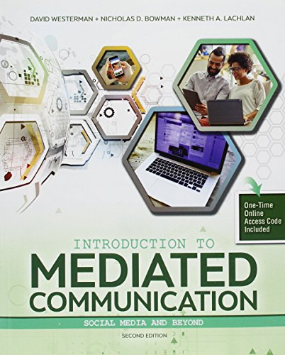 Introduction to Mediated Communication: Social Media and Beyond