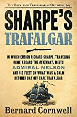 From New York Times bestselling author Bernard Cornwell, now available in paperback—bestselling historical novelist Bernard Cornwell brings life to one of the most spectacular naval battles in history with SHARPE'S TRAFALGAR. ...