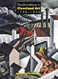 Transformations in Cleveland Art, 1796-1946, William Robinson, 0940717336