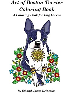 Amazon.com: Boston Terriers: Adult Coloring Book (9781523260409 ...