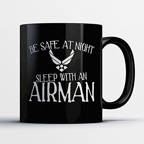 Airman Coffee Mug – Be Safe At Night Sleep With An Airman - Funny 11 oz Black Ceramic Tea Cup - Humorous and Cute Airman Gifts with Airman (British Airman Costume)