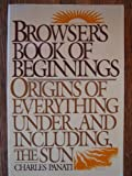 Panati's Browser's Book of Beginnings, Charles Panati, 0395360994