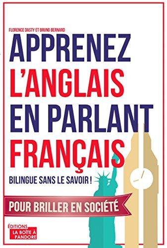 Apprenez L Anglais En Parlant Francais Bilingue Sans Le