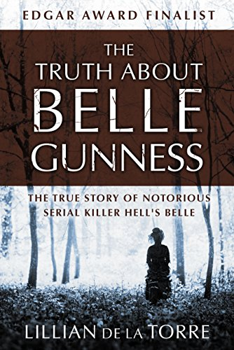 Amazon the truth about belle gunness the true story of the truth about belle gunness the true story of notorious serial killer hells belle by fandeluxe Images