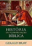 História da Interpretação Bíblica