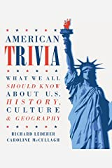 American Trivia: What We All Should Know About U.S. History, Culture & Geography Paperback