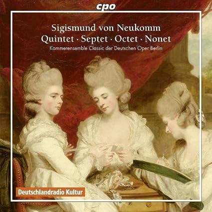Neukomm: Quintet Septet Octet Nonet