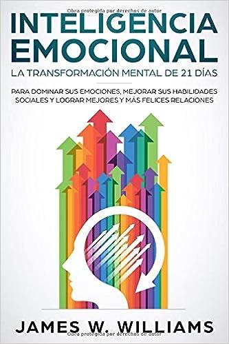 Amazon.com: Inteligencia Emocional: La transformación mental ...