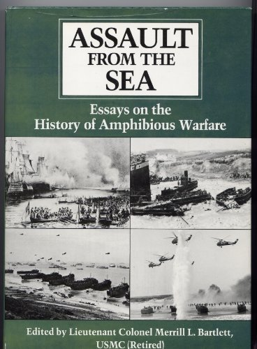 Assault from the Sea: Essays on the History of Amphibious Warfare ()