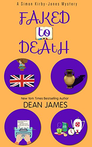 Faked to Death (Simon Kirby-Jones Mysteries Book 2)