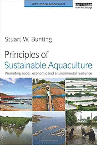 Principles of sustainable aquaculture promoting social economic principles of sustainable aquaculture promoting social economic and environmental resilience earthscan food and agriculture 1st edition fandeluxe Images