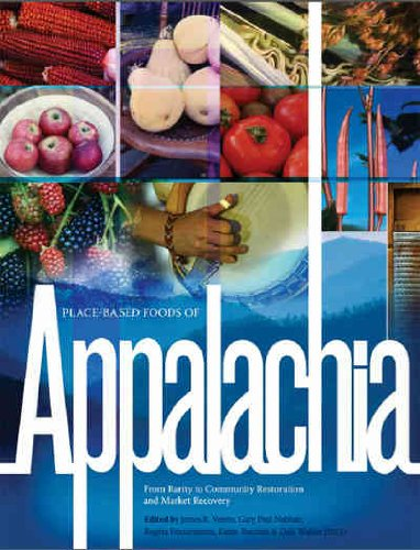 Place-Based Foods of Appalachia: From Rarity to Community Restoration