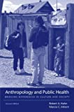 Anthropology and Public Health 9780195374643