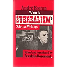 What is surrealism? : Selected writings
