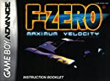F-Zero - Maximum Velocity GBA Instruction Booklet (Game Boy Advance Manual Only) (Nintendo Game Boy Advance Manual)