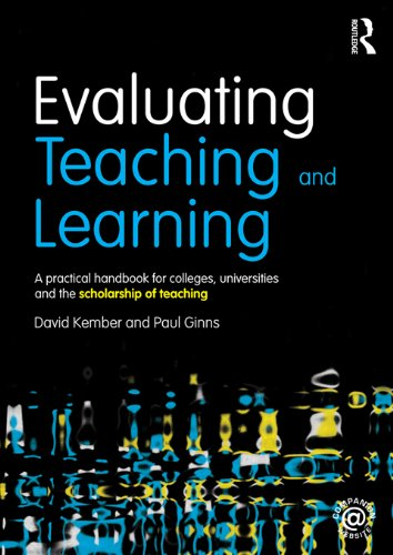 Evaluating Teaching and Information: A practical handbook for colleges, universities and the scholarship of teaching