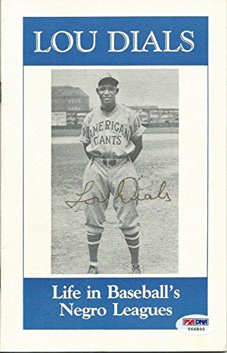 Lou Dials Signed Life in Baseball's Negro Leagues Book COA Autograph '87 - PSA/DNA Certified - Autographed MLB Magazines