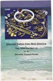 Advanced Shallow Water Metal Detecting: Tips, Tricks and Methods for the Shoreline Treasure Hunter by Clive Clynick