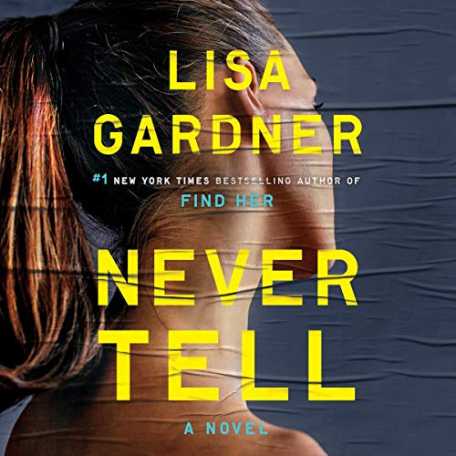 Pdf Thriller Never Tell: A D.D. Warren and Flora Dane Novel, Book 10