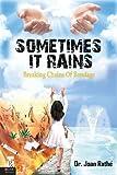 Sometimes It Rains, Joan Rathe, 1625106378