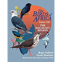 The Birds of Africa: Volume VIII: The Malagasy Region: Madagascar, Seychelles, Comoros, Mascarenes