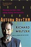 Autumn Rhythm, Richard Meltzer, 0306813815
