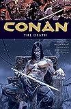 [Conan Volume 14: The Death (Conan (Dark Horse))] [Author: Wood, Brian] [December, 2013]