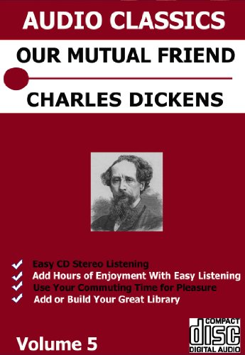 Our Mutual Friend 1 DVD Unabridged Audio Set Make Endless Playlists - Charles Dickens