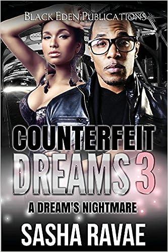 Amazon com: Counterfeit Dreams 3: A Dreams' Nightmare